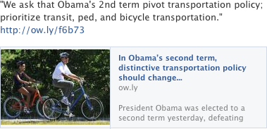 """We ask that Obama's 2nd term pivot transportation policy; prioritize transit, ped, and bicycle transportation."""
